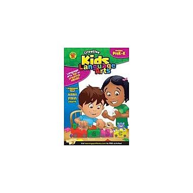 Carson-Dellosa Publishing Creative Kids Language Arts, Grades PK-K Workbook, Preschool - Kindergarten [eBook]