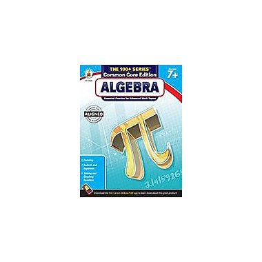Carson-Dellosa Publishing Algebra, Grades 7+ Workbook, Grade 7 - Grade 9 [eBook]