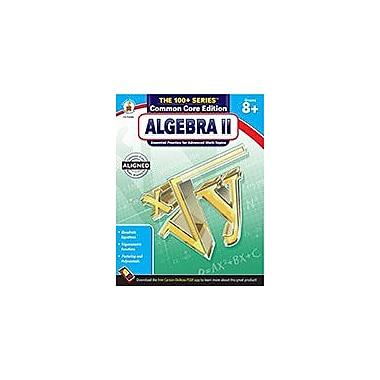 Carson-Dellosa Publishing Algebra II, Grades 8 - 10 Workbook, Grade 8 - Grade 10 [eBook]