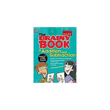 Carson-Dellosa Publishing Brainy Book Of Addition And Subtraction, Grades K-2 Workbook, Kindergarten - Grade 2 [eBook]