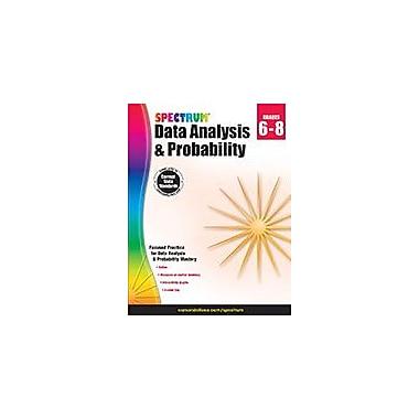 Carson-Dellosa Publishing Spectrum Data Analysis And Probability, Grades 6-8 Workbook, Grade 6 - Grade 8 [eBook]