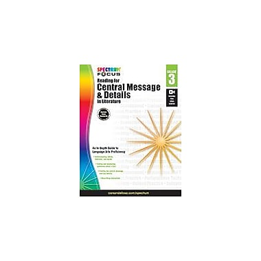 Carson-Dellosa Publishing Spectrum Reading For Central Message And Details In Literature Workbook, Grade 3 [eBook]