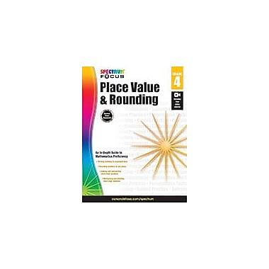Carson-Dellosa Publishing Spectrum Place Value And Rounding Workbook, Grade 4 [eBook]