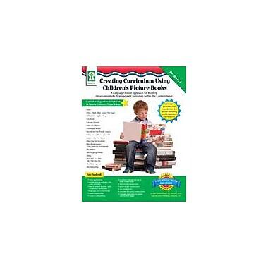Carson-Dellosa Publishing Creating Curriculum Using Picture Books Workbook By Flora, Sherrill B., Preschool - Grade 1 [eBook]