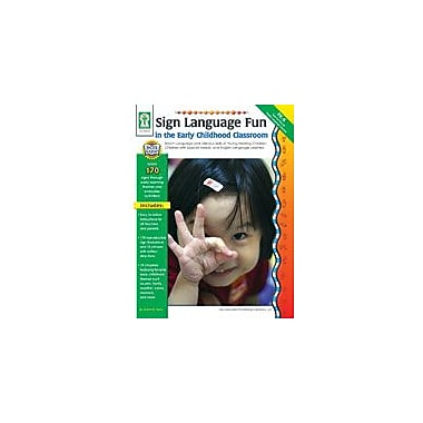 Carson-Dellosa Publishing Sign Language Fun In The Early Childhood Class Workbook, Preschool - Kindergarten [eBook]