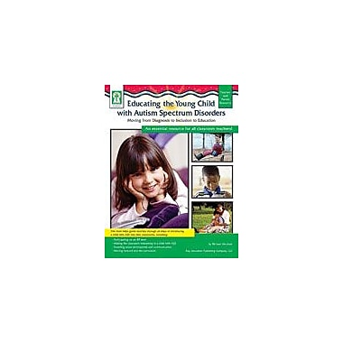 Carson-Dellosa Publishing Educating The Young Child With ASD Workbook By Miche, Mary, Preschool - Grade 3 [eBook]
