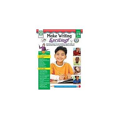Carson-Dellosa Publishing Make Writing Exciting Workbook By Gunzenhauser, Kelly, Grade 3 - Grade 4 [eBook]