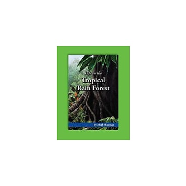 Carson-Dellosa Publishing Life In The Tropical Rain Forest By Mark Twain Media Workbook By Shireman, Myrl, Grade 5 [eBook]