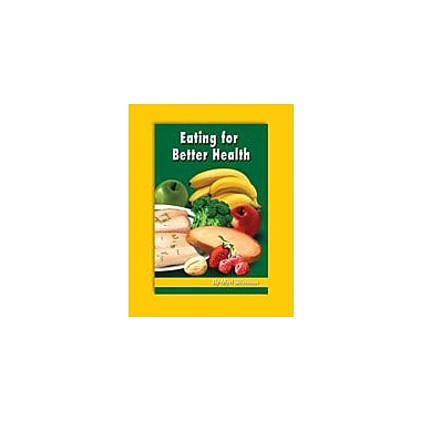 Carson-Dellosa Publishing Eating For Better Health By Mark Twain Media Workbook By Shireman, Myrl, Grade 6 [eBook]