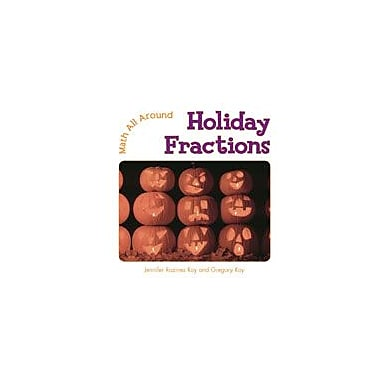 Cavendish Square Publishing Holiday Fractions Workbook By Roxanne Dorrie, Grade 2 - Grade 3 [eBook]