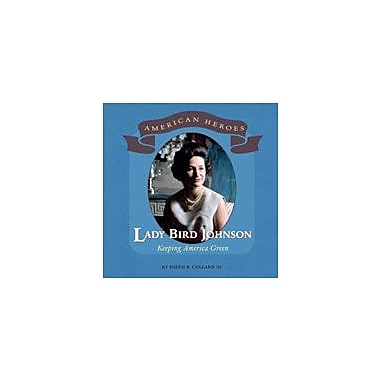 Cavendish Square Publishing Lady Bird Johnson Workbook By Collard III, Sneed B., Grade 3 - Grade 6 [eBook]