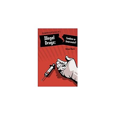 Cavendish Square Publishing Illegal Drugs Workbook By Worth, Richard, Grade 8 - Grade 12 [eBook]