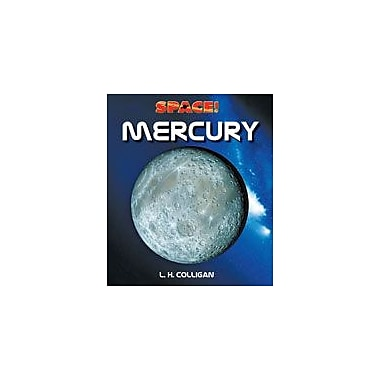 Cavendish Square Publishing Mercury Workbook By Colligan, L. H., Grade 5 - Grade 12 [eBook]