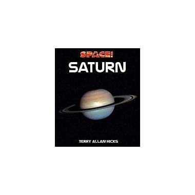 Cavendish Square Publishing Saturn Workbook By Hicks, Terry Allan, Grade 5 - Grade 12 [eBook]