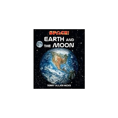 Cavendish Square Publishing Earth And The Moon Workbook By Hicks, Terry Allan, Grade 5 - Grade 12 [eBook]