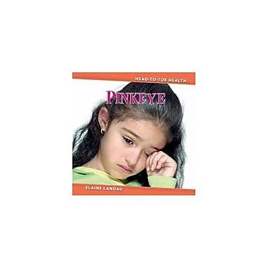 Cavendish Square Publishing Pink Eye Workbook By Landau, Elaine, Grade 2 - Grade 4 [eBook]