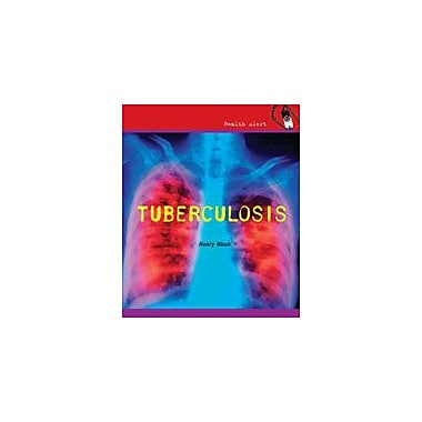 Cavendish Square Publishing Tuberculosis Workbook By Wouk, Henry, Grade 4 - Grade 6 [eBook]