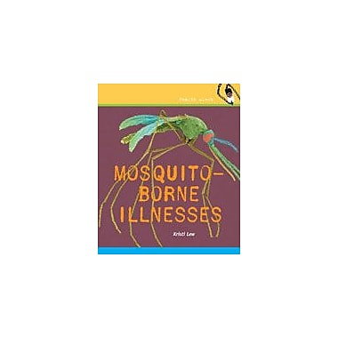 Cavendish Square Publishing Mosquito-Borne Illness Workbook By Lew, Kristi, Grade 4 - Grade 6 [eBook]