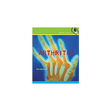 Cavendish Square Publishing Arthritis Workbook By Bjorklund, Ruth, Grade 4 - Grade 6 [eBook]
