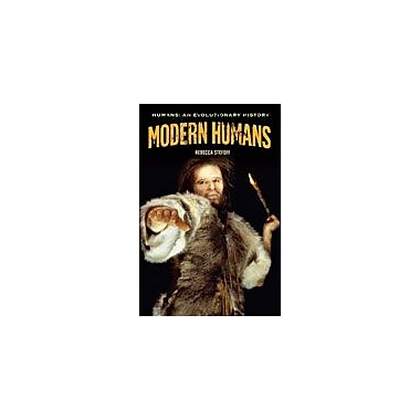 Cavendish Square Publishing Modern Humans Workbook By Stefoff, Rebecca, Grade 8 - Grade 12 [eBook]