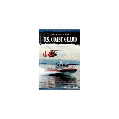 Cavendish Square Publishing Careers In The U.S. Coast Guard Workbook By Dolan, Edward F., Grade 8 - Grade 12 [eBook]