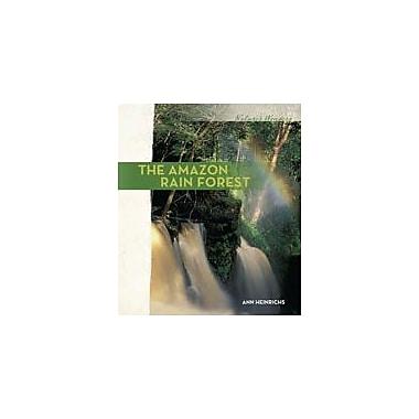 Cavendish Square Publishing Amazon Rain Forest Workbook By Heinrichs, Ann, Grade 6 - Grade 12 [eBook]