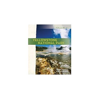 Cavendish Square Publishing Yellowstone National Park Workbook By Augustin, Byron, Grade 6 - Grade 12 [eBook]