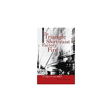 Cavendish Square Publishing Triangle Shirtwaist Factory Fire Workbook By Marsico, Katie, Grade 8 - Grade 12 [eBook]