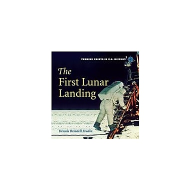 Cavendish Square Publishing First Lunar Landing Workbook By Fradin, Dennis Brindell, Grade 3 - Grade 6 [eBook]