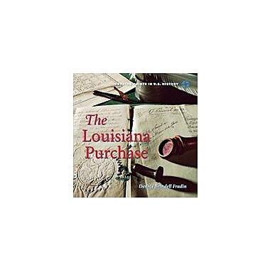 Cavendish Square Publishing Louisiana Purchase Workbook By Fradin, Dennis Brindell, Grade 3 - Grade 6 [eBook]