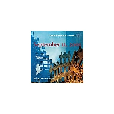 Cavendish Square Publishing September 11th, 2001 Workbook By Fradin, Dennis Brindell, Grade 3 - Grade 6 [eBook]