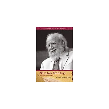 Cavendish Square Publishing William Golding Workbook By Reiff, Raychel Haugrud, Grade 9 - Grade 12 [eBook]