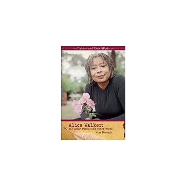Cavendish Square Publishing Alice Walker Workbook By Donnelly, Mary, Grade 9 - Grade 12 [eBook]