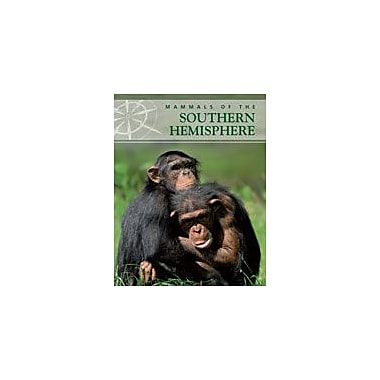 Cavendish Square Publishing Mammals Of The Southern Hemisphere Workbook By Kinsey, Brian, Grade 7 - Grade 12 [eBook]