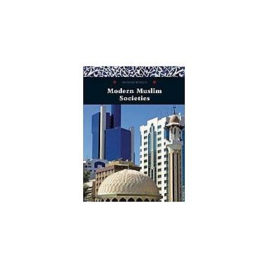 Cavendish Square Publishing Modern Muslim Societies Workbook By Kinsey, Brian, Grade 7 - Grade 12 [eBook]