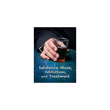 Cavendish Square Publishing Substance Abuse, Addiction, And Treatment Workbook By Kinsey, Brian, Grade 8 - Grade 12 [eBook]