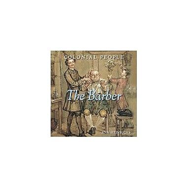 Cavendish Square Publishing Barber Workbook By Heinrichs, Ann, Grade 3 - Grade 5 [eBook]