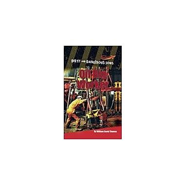 Cavendish Square Publishing Oil Rig Worker Workbook By Thomas, William David, Grade 3 - Grade 6 [eBook]