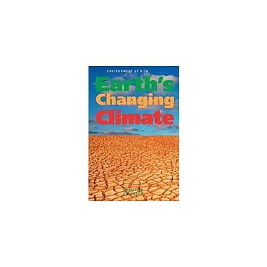 Cavendish Square Publishing Earth's Changing Climate Workbook By Petersen, Christine, Grade 8 - Grade 12 [eBook]