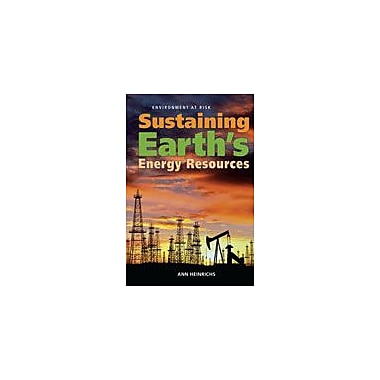 Cavendish Square Publishing Sustaining Earth's Energy Resources Workbook By Heinrichs, Ann, Grade 8 - Grade 12 [eBook]