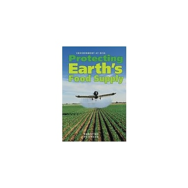 Cavendish Square Publishing Protecting Earth's Food Supply Workbook By Petersen, Christine, Grade 8 - Grade 12 [eBook]