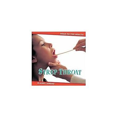 Cavendish Square Publishing Strep Throat Workbook By Landau, Elaine, Grade 2 - Grade 4 [eBook]