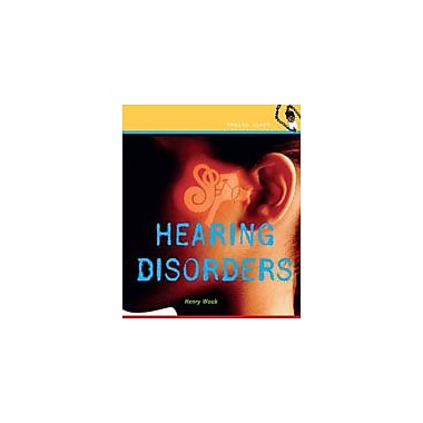Cavendish Square Publishing Hearing Disorders Workbook By Wouk, Henry, Grade 4 - Grade 6 [eBook]