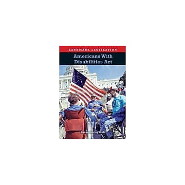 Cavendish Square Publishing Americans With Disabilities Act Workbook By Gold, Susan Dudley, Grade 8 - Grade 12 [eBook]