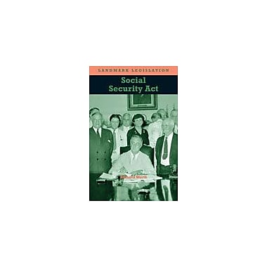 Cavendish Square Publishing Social Security Act Workbook By Worth, Richard, Grade 8 - Grade 12 [eBook]