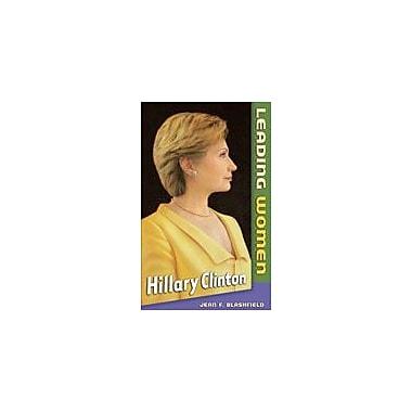 Cavendish Square Publishing Hillary Clinton Workbook By Blashfield, Jean F., Grade 6 - Grade 12 [eBook]