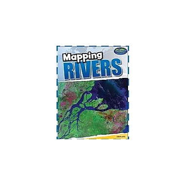 Cavendish Square Publishing Mapping Rivers Workbook By Apte, Sunita, Grade 4 - Grade 8 [eBook]