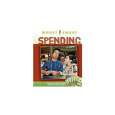 Cavendish Square Publishing Spending Workbook By Fradin, Dennis Brindell, Grade 4 - Grade 6 [eBook]