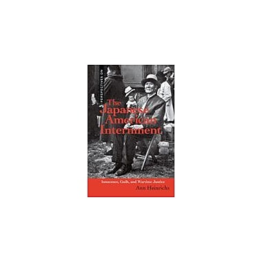 Cavendish Square Publishing Japanese American Internment Workbook By Heinrichs, Ann, Grade 8 - Grade 12 [eBook]