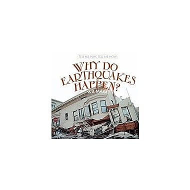 Cavendish Square Publishing Why Do Earthquakes Happen? Workbook By Mara, Wil, Grade 3 - Grade 5 [eBook]